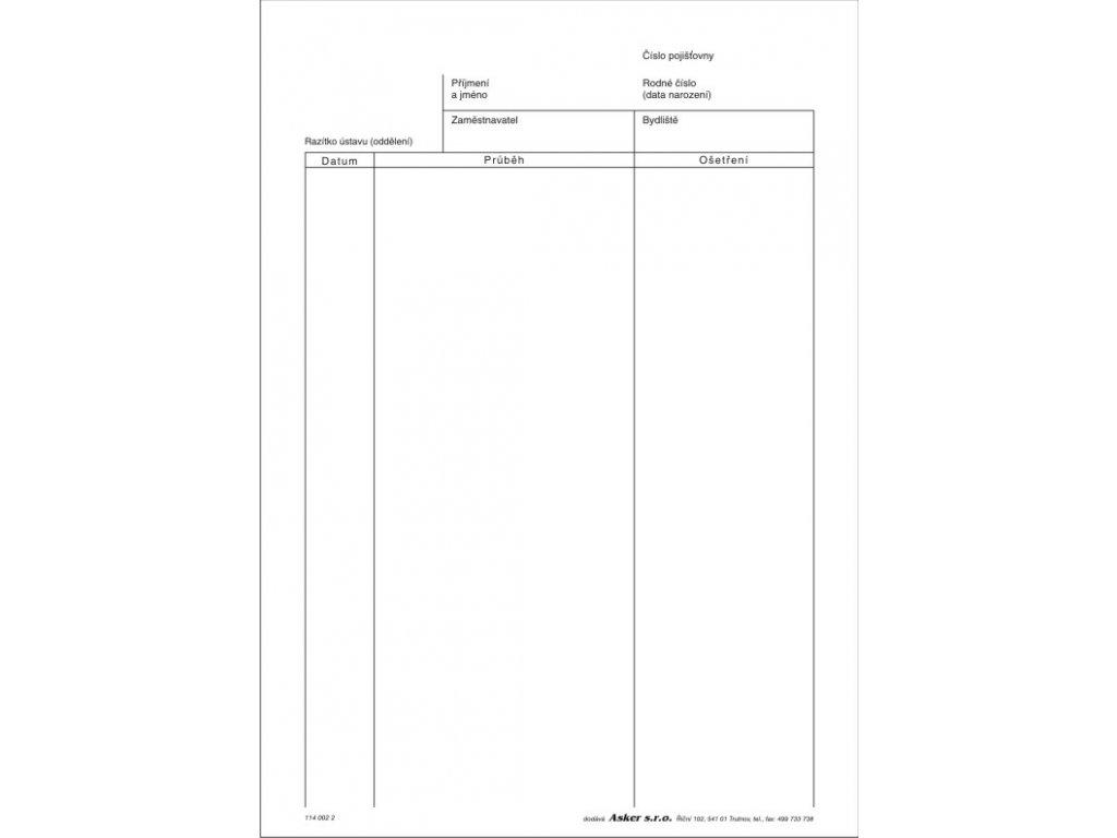Zápis o průběhu vyšetření - dekurz