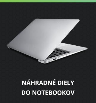 Náhradné diely do notebookov