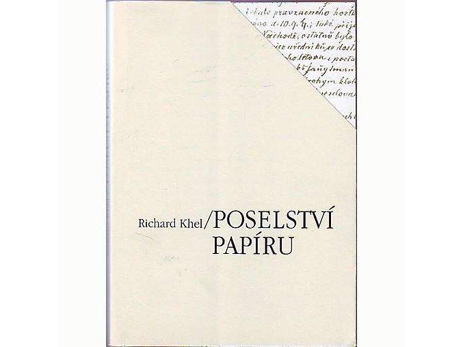 Poselství papíru - Richard Khel