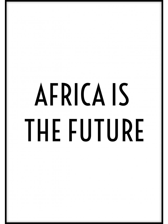 cernobily africky plakat africa is the future 01