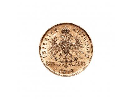 Zlatá mince 8 gulden 10 Fr  Františka Josefa I. Rakouská ražba 1877