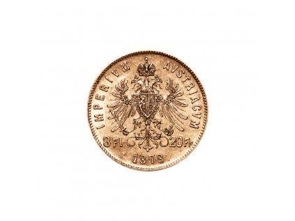 Zlatá mince 8 gulden 10 Fr  Františka Josefa I. Rakouská ražba 1879