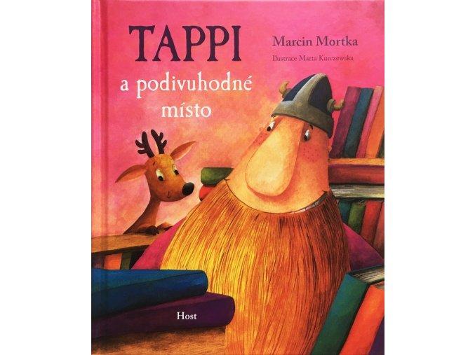 Tappi a podivuhodné místo. Marcin Mortka. Host
