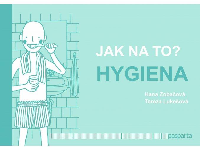 jak na to hygiena obalka