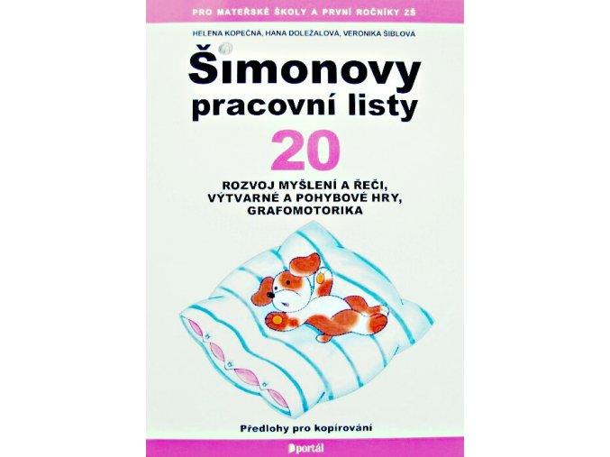 Šimonovy pracovní listy 20 - Rozvoj myšlení a řeči, výtvarné a pohyblivé hry, grafomotorika