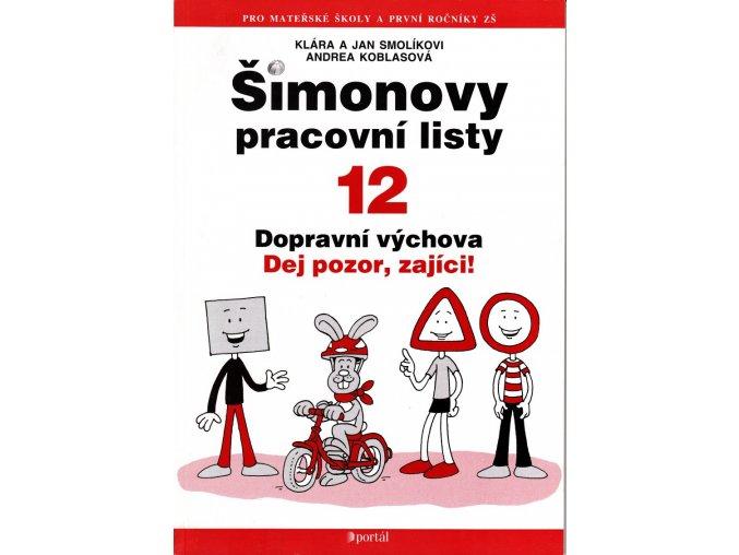 Šimonovy pracovní listy 12 - Dopravní výchova