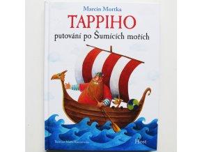 Tappiho putování po Šumících mořích. Marcin Mortka. Host