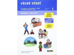 Kuliferda Věcné učení PS 1, Pracujeme se školákem s ADHD v mladším školním věku, Raabe