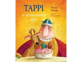 Tappi a narozeninový dort. Marcin Mortka. Host