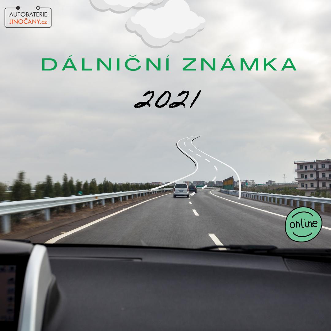 Dálniční známka 2021