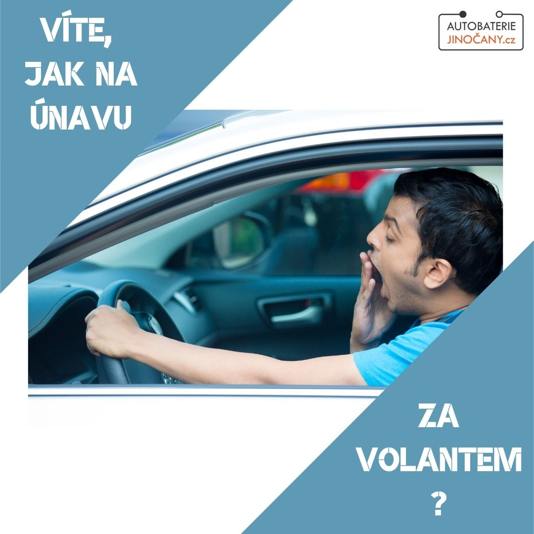 Jak na únavu za volantem