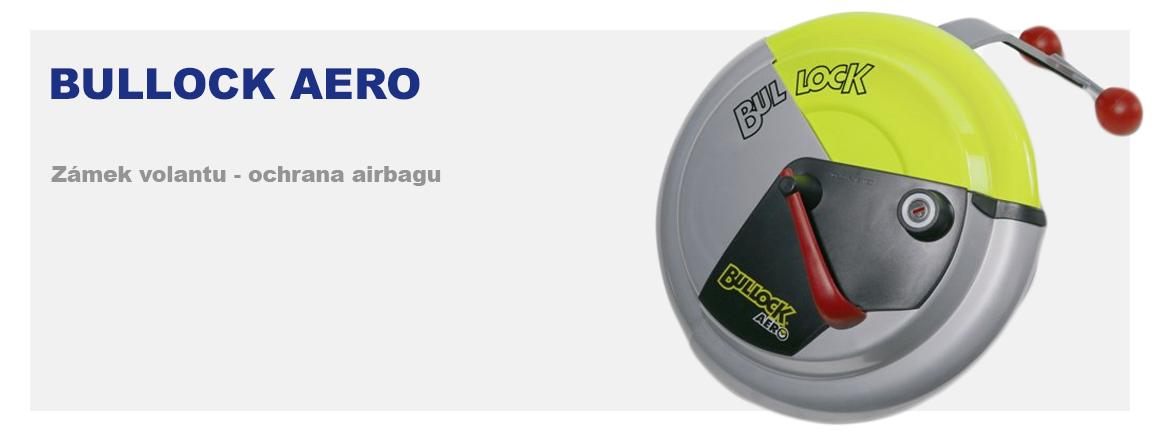 Bullock Aero - zámek volantu - ochrana airbagu