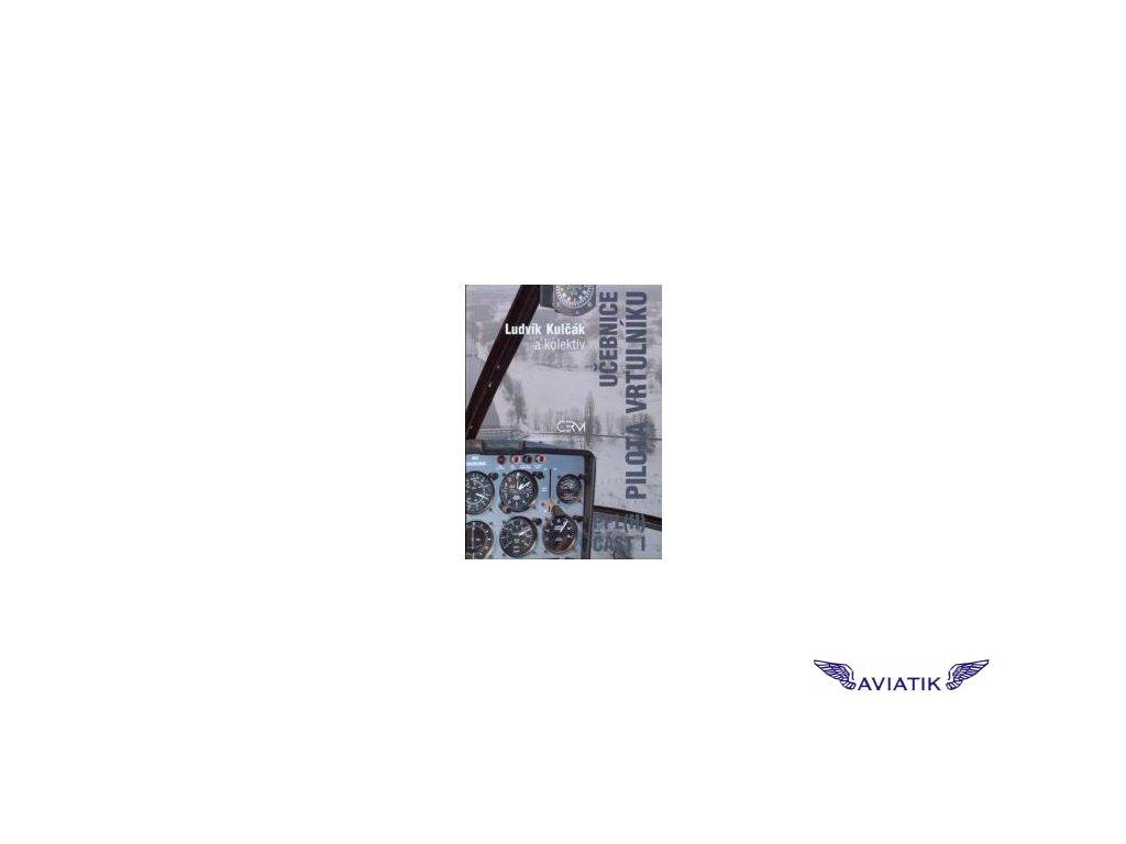 Kulčák L. a kol.: Učebnice pilota vrtulníku PPL(H)