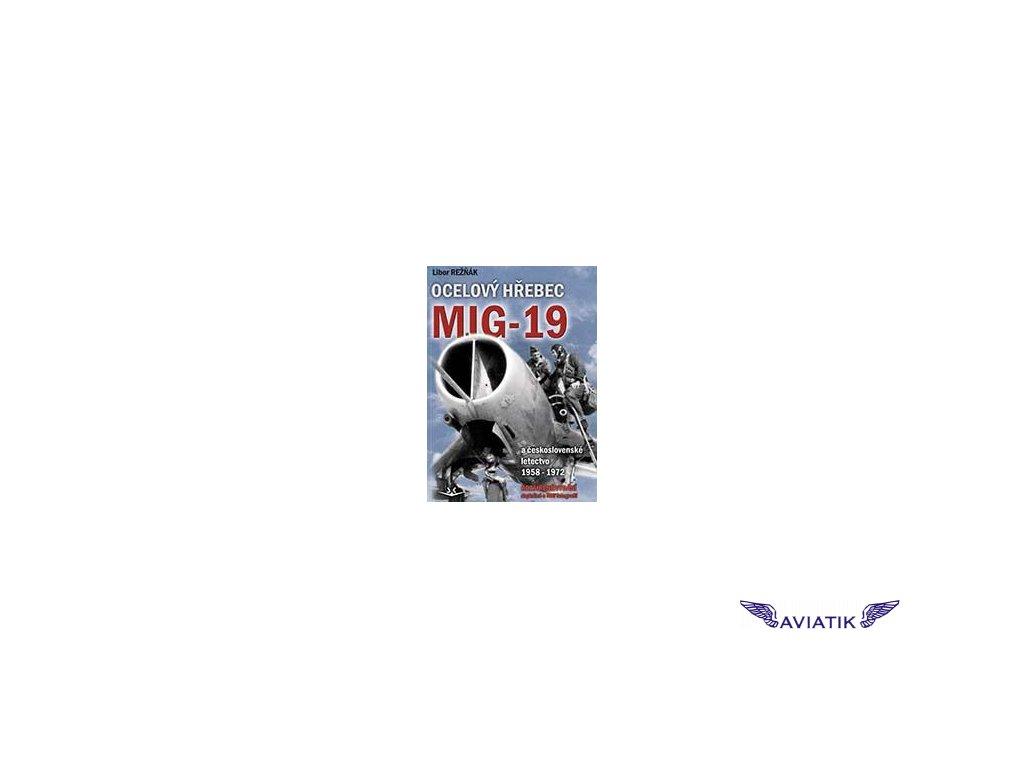 Ocelový hřebec MiG-19