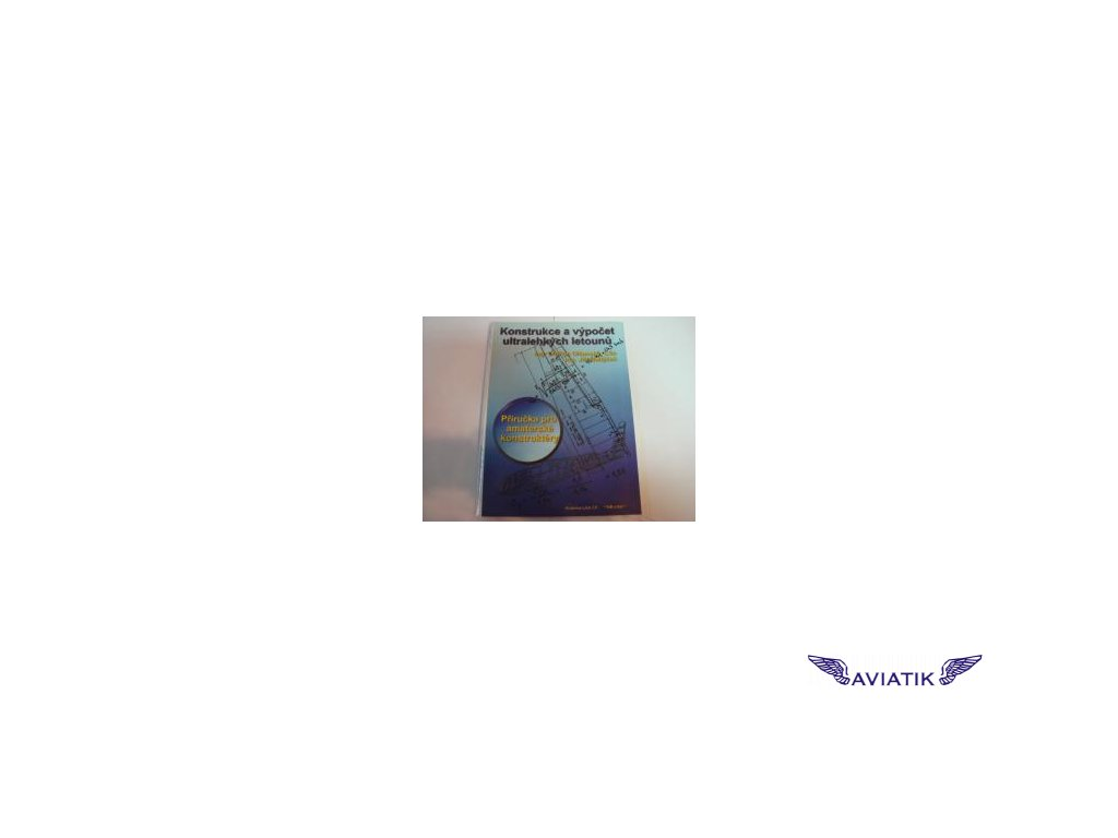 Konstrukce a výpočet ultralehkých letounů
