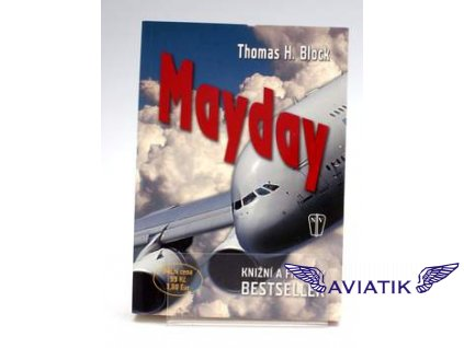 Mayday Thomas H. Block 2010