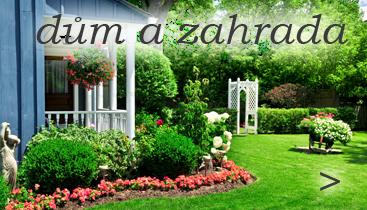 do sekce DŮM A ZAHRADA