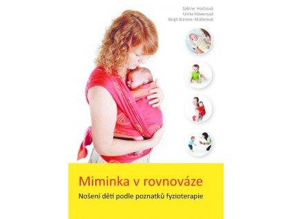 Kniha - Miminka v rovnováze (Nošení dětí podle poznatků fyzioterapie)