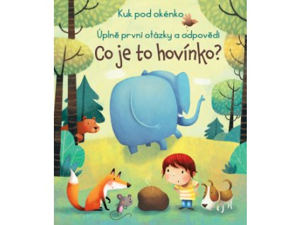 Kuk pod okénko - Co je to hovínko?