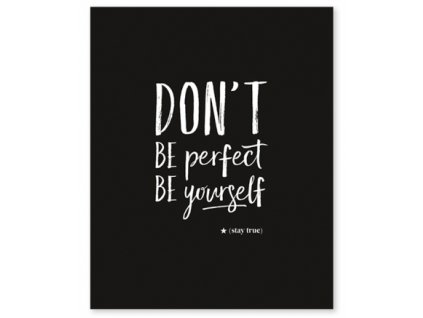 affiche graphique don t be perfect lilipinso p0226