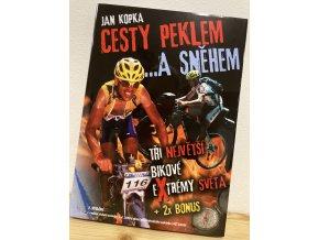 Kniha Cesty peklem ...a sněhem - Jan Kopka