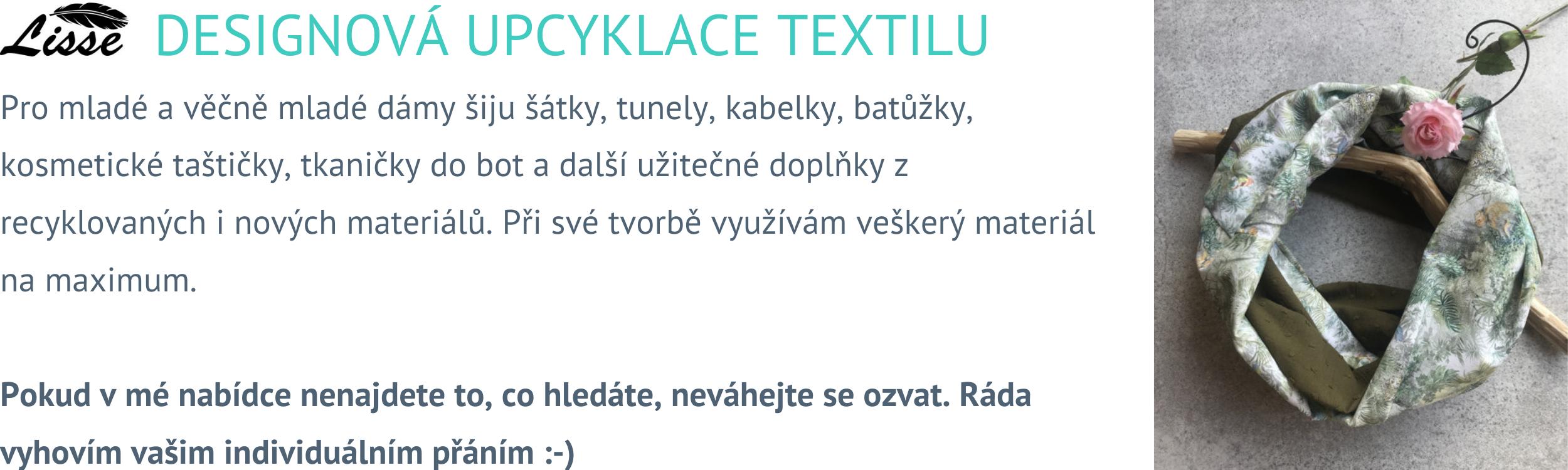 Designová upcyklace textilu Lisse