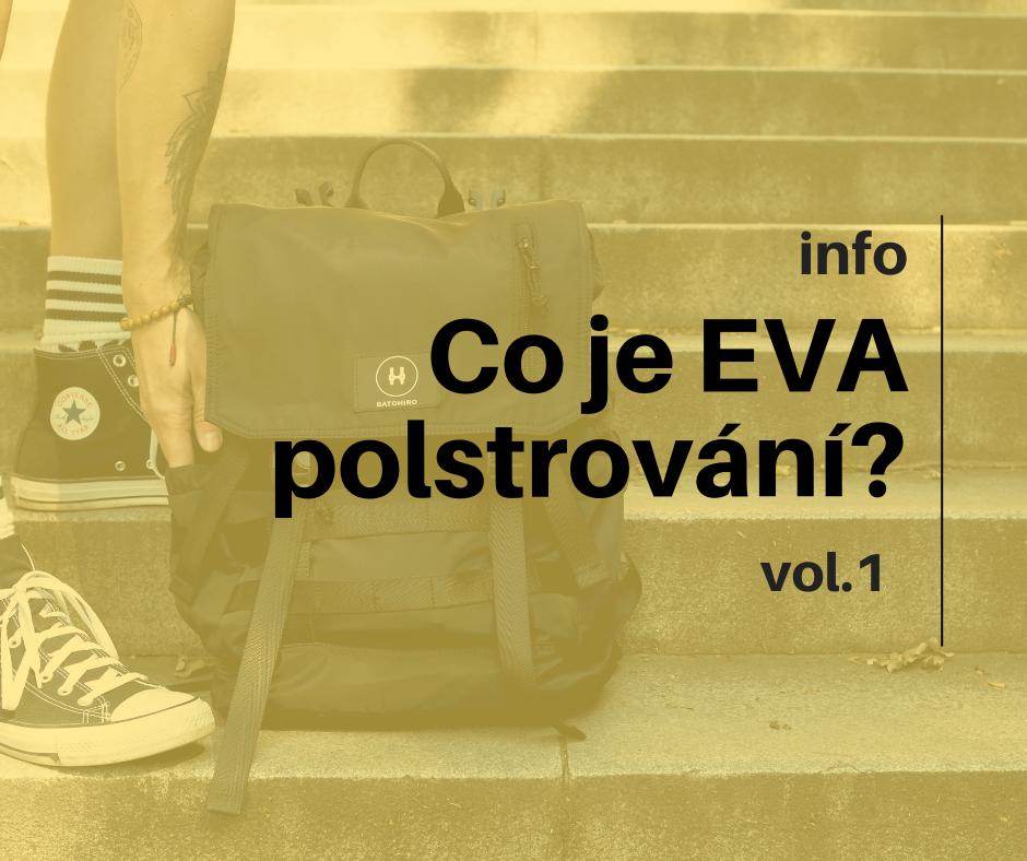 Co je EVA polstrování batohů a čím se liší?