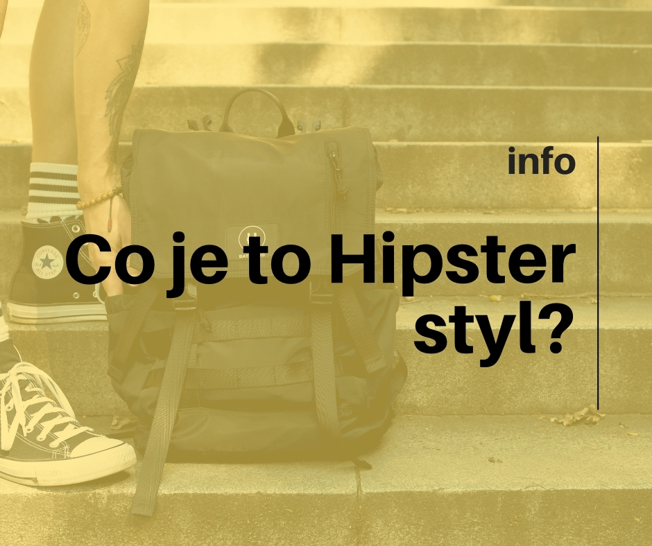 Co je to Hipster styl?