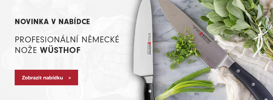Nože Wüsthof Solingen - Kvalitní německé kované nože do kuchyně novinka v sortimentu