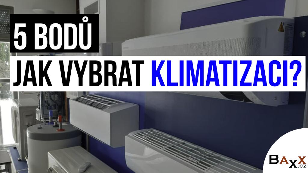 Jak vybrat klimatizaci
