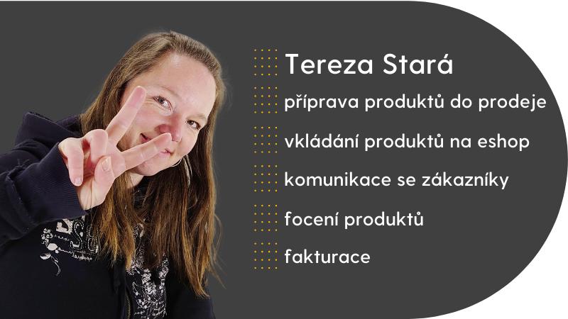 Tereza Stará pracuje v BAZARU na přípravě a vkládání produktů na e-shop, komunikuje se zákazníky, fotí produkty a řeší fakturaci