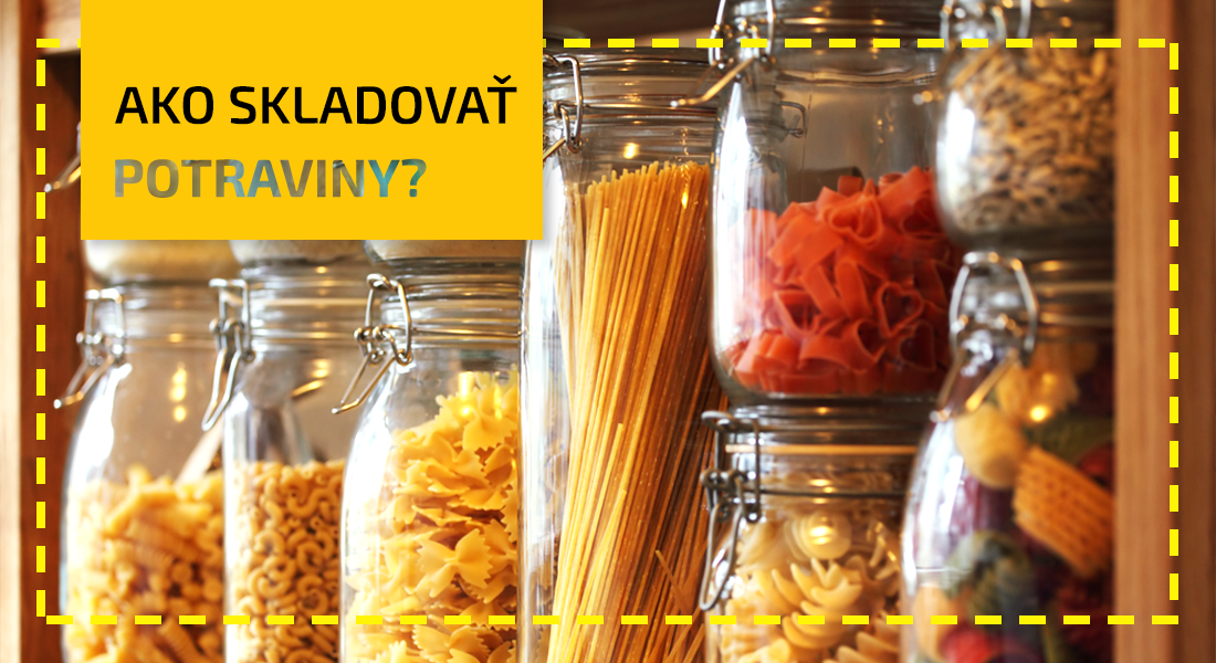 Ako ušetriť za jedlo 3: Skladovanie potravín