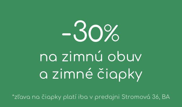 -30% Výpredaj zimnej obuvi a čiapok online a v predajni. Zľava na čiapky platí iba v v našej kamennej predajni Stromová 36, Bratislava.
