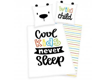 Bavlněné povlečení 140x200 + 70x90 cm - Cool kids never sleep
