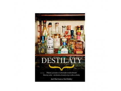 Destiláty - průvodce
