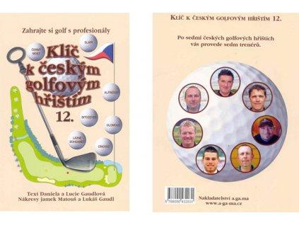 Klíč k českým golfovým hřištím 12. díl
