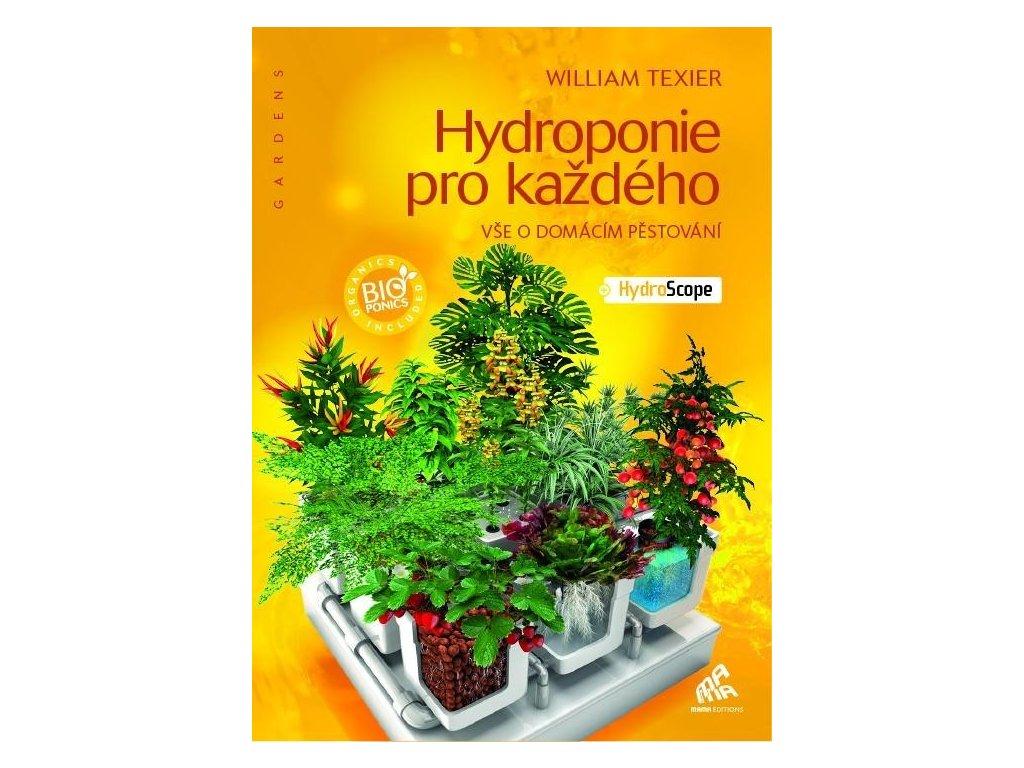 William Texier - Hydroponie pro každého