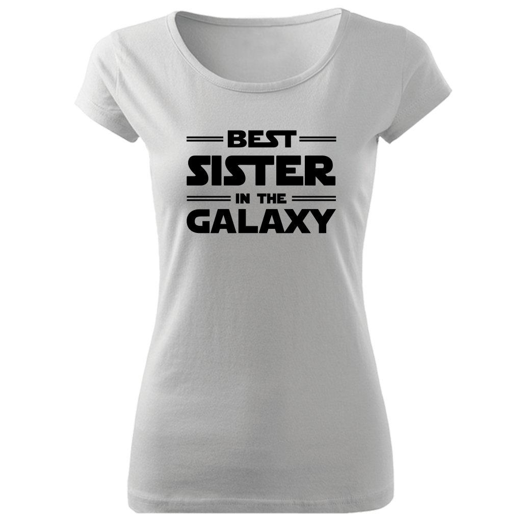 Dámské tričko best sister in the galaxy bílé