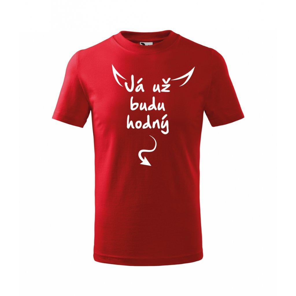Dětské červené tričko Já už budu hodný