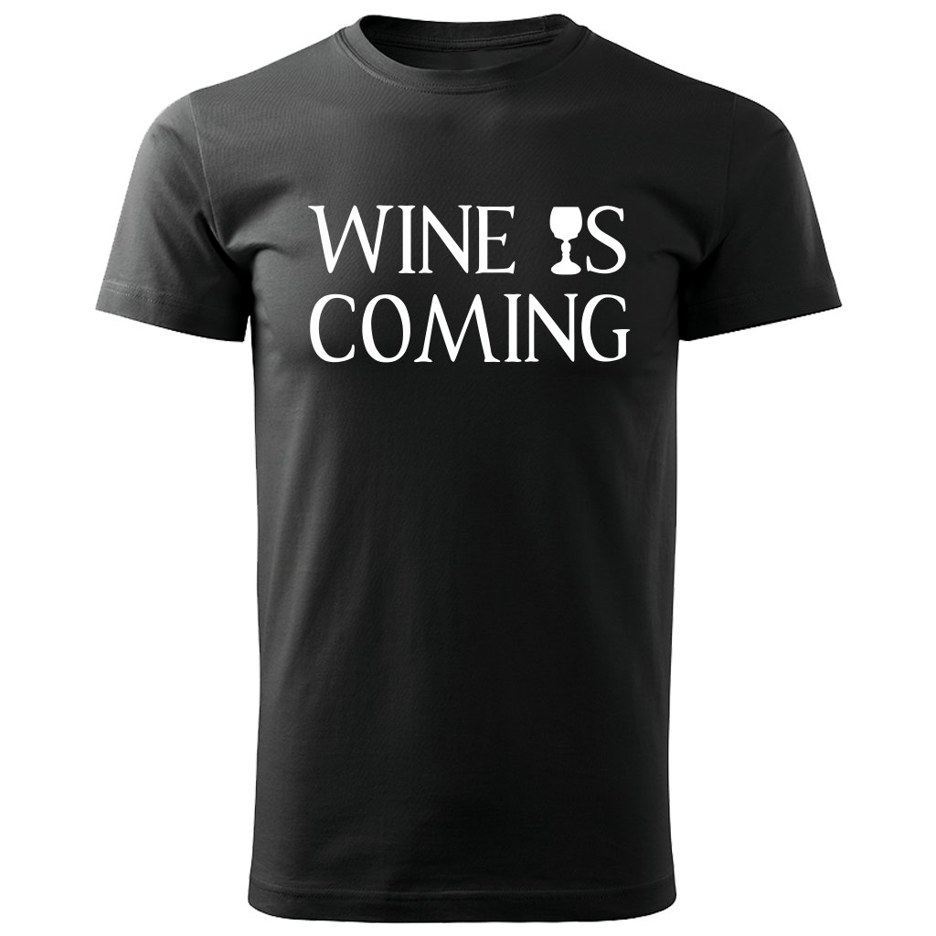Pánské tričko Wine is coming - černé