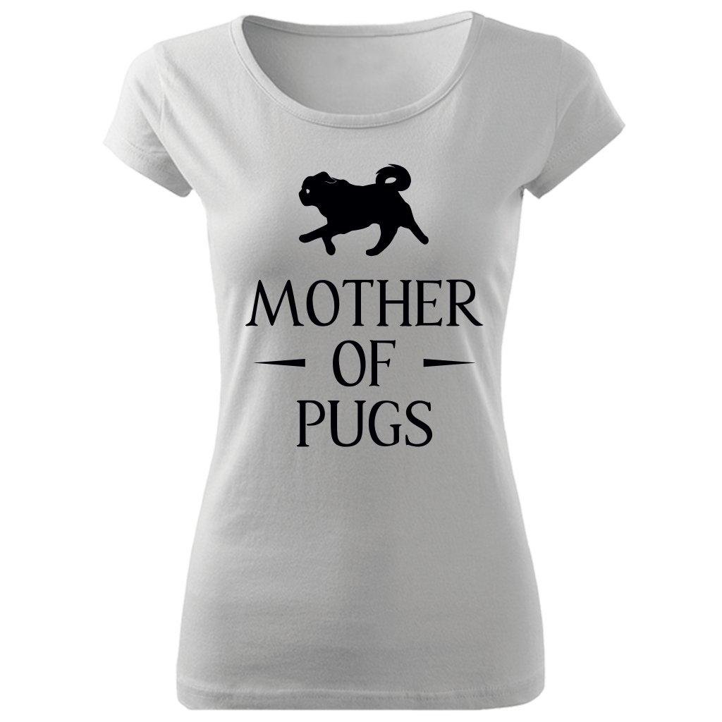 Dámské tričko Mother of Pugs bílé
