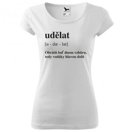 Dámské vodácké tričko Udělat bílé