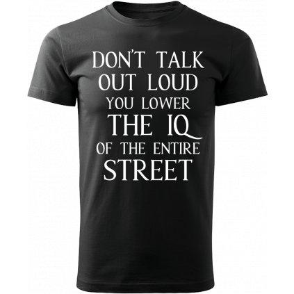 Pánské tričko Sherlock - You lower the IQ of the entire street - černé