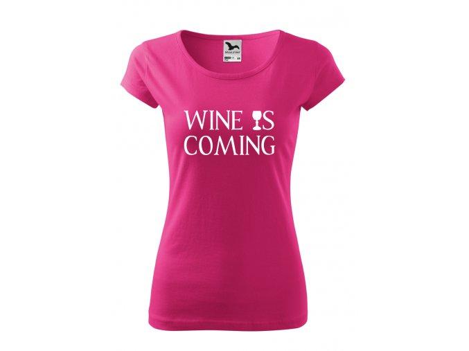 Wine is coming bílé D