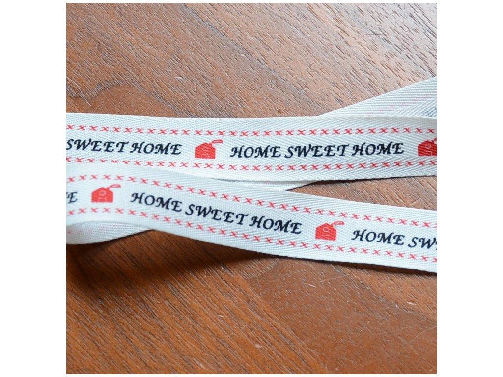 0,5 m stuha - Home sweet home 15 mm