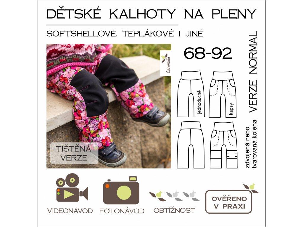 dětské kalhoty na pleny 68 - 92 normal verze - tištěný střih Caramilla