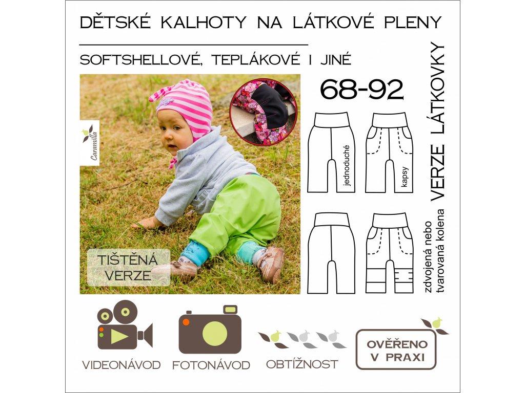 dětské kalhoty na látkové pleny vel. 68 - 92 - tištěný střih Caramilla