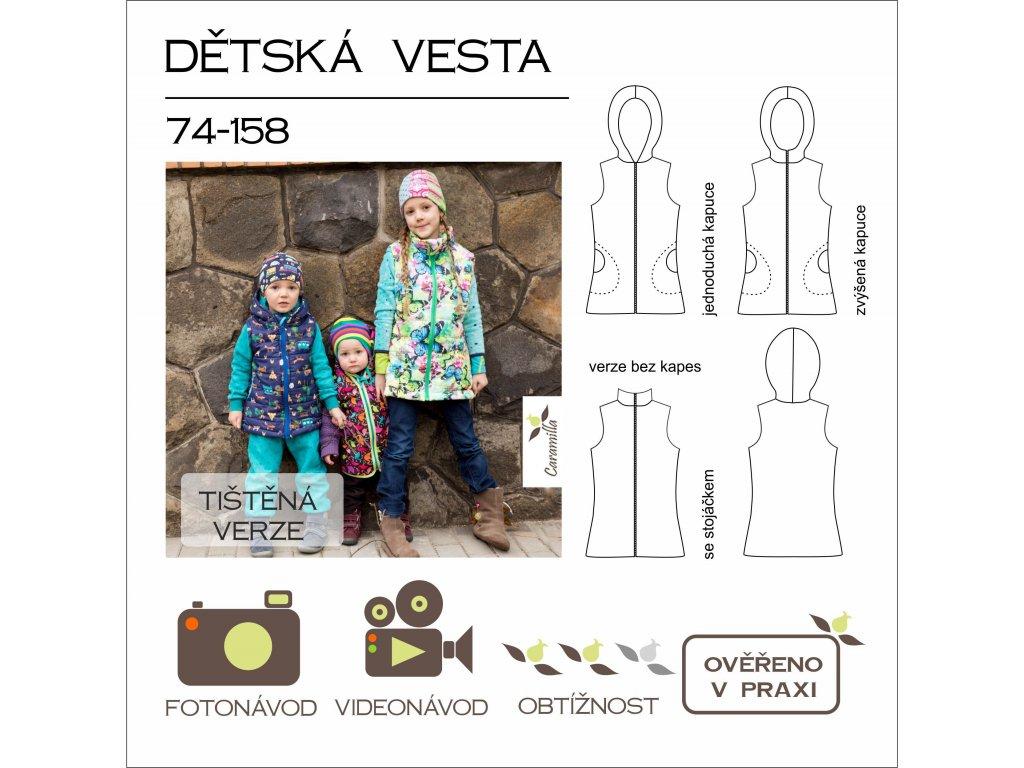 dětská vesta vel. 74 - 158 - tištěný střih Caramilla