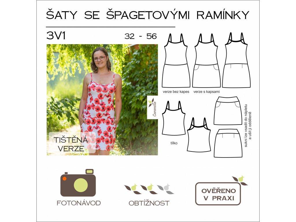 šaty se špagetovými ramínky 3 v 1 32 - 56 - tištěný střih Caramilla