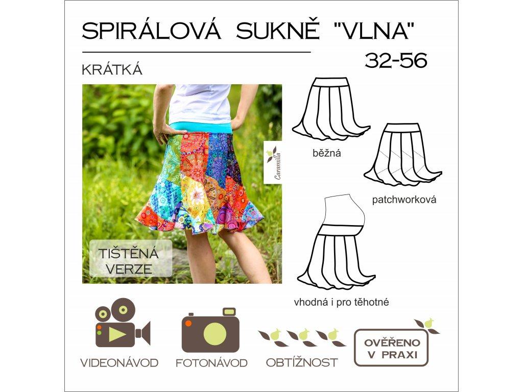 """krátká spirálová sukně """"vlna"""" (i pro těhotné) vel. 32 - 56 - tištěný střih Caramilla"""